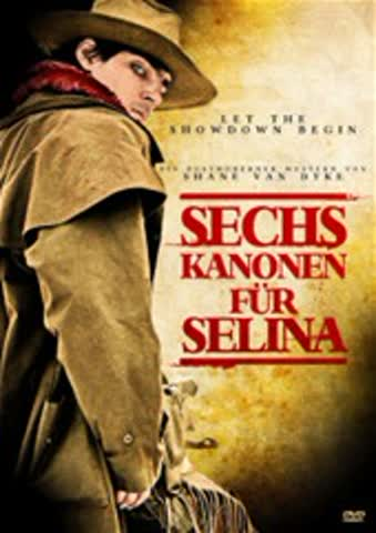 Sechs Kanonen für Selina