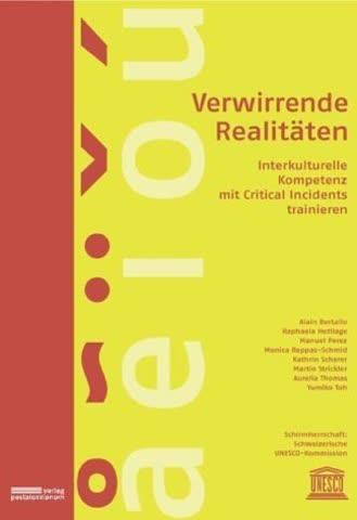 Verwirrende Realitäten: Interkulturelle Kompetenz mit Critical Incidents trainieren