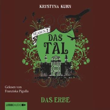 Das Tal. Das Erbe: Season 2. Teil 2. (Lübbe Audio)