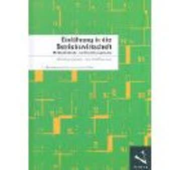 Einführung in die Betriebswirtschaft: Mit Bankbetriebs- und Versicherungslehre
