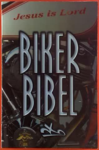 Biker Bibel: Neues Testament mit ausgewählten Psalmen Bibelübersetzung: Neues Leben, Hänssler Verlag, Holzgerlingen