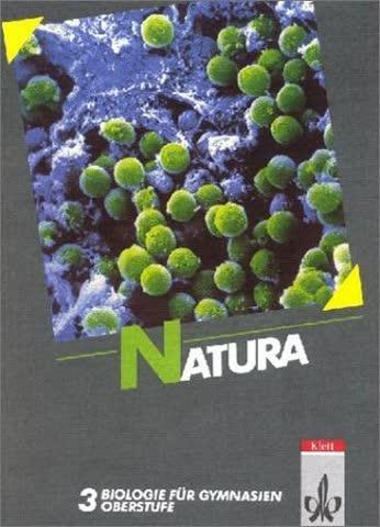 Natura 3. Gesamtausgabe. 11./13. Schuljahr; Oberstufe