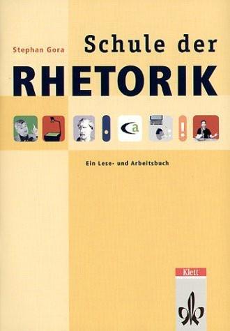 Schule Der Rhetorik. Schülerheft