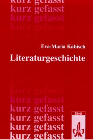 Literaturgeschichte kurz gefasst. (Lernmaterialien)