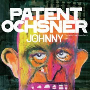 Patent Ochsner - Johnny (the Rimini Flashdown Part II)