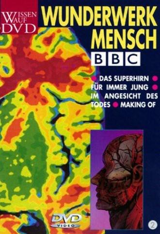 Wunderwerk Mensch, DVD 2