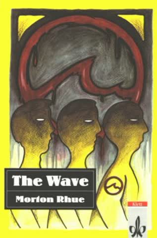 The Wave. Text and Study Aids.