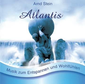 Atlantis - Sanfte Musik zum Entspannen und Wohlfühlen
