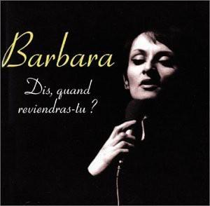 Barbara - Dis,Quand Reviendras-Tu