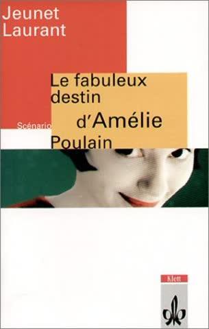 Le fabuleux destin d'Amelie Poulain. Mit Materialien. (Lernmaterialien)