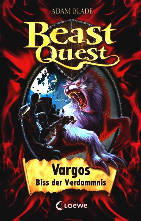 Beast Quest - Vargos, Biss der Verdammnis: Band 22