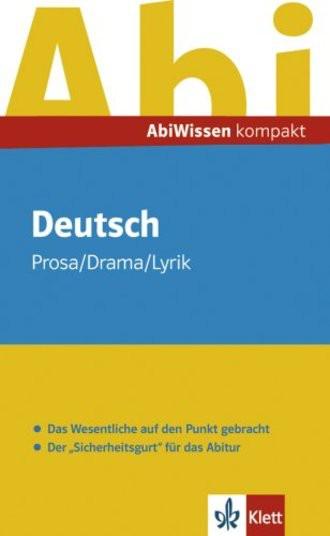 AbiWissen kompakt Deutsch. Prosa / Drama / Lyrik