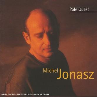 Michel Jonasz - Pole Ouest