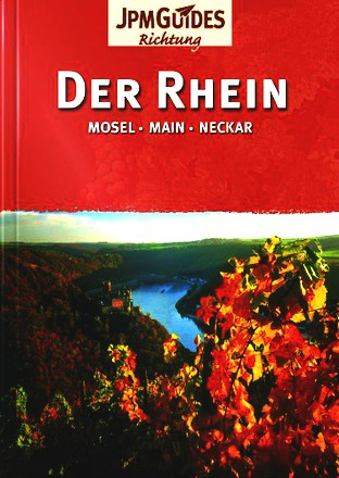 Der Rhein - Neckar, Main, Mosel