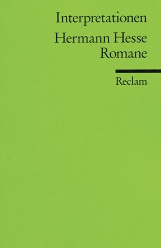 Interpretationen: Hermann Hesse. Romane