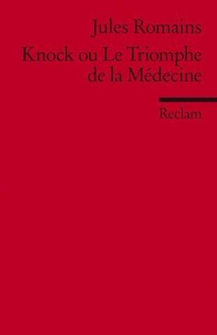 Knock ou Le Triomphe de la Medecine.