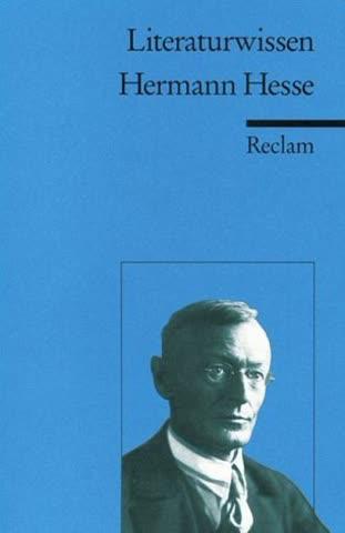 Hermann Hesse; (Literaturwissen Für Schule Und Studium)