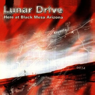 Lunar Drive - Here at Black Mesa