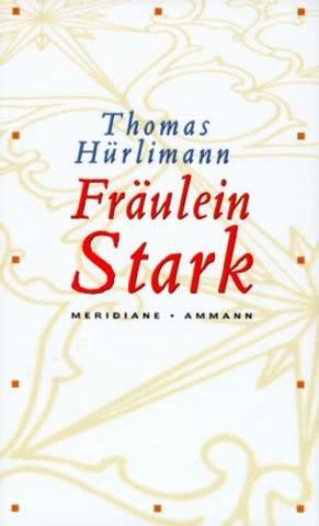 Fräulein Stark: Novelle
