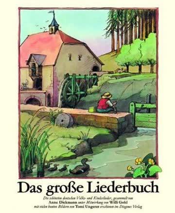 Das Große Liederbuch; 204 Deutsche Volks- Und Kinderlieder