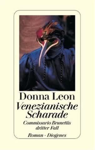 Venezianische Scharade. Commissario Brunettis dritter Fall