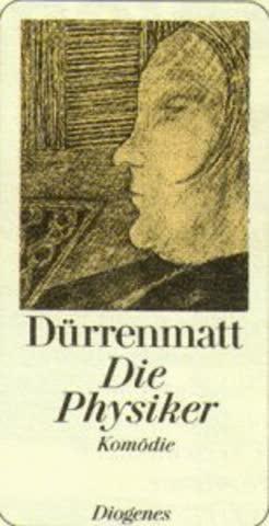 Die Physiker. Eine Komödie in zwei Akten. Neufassung 1980.