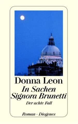 In Sachen Signora Brunetti - Der Achte Fall