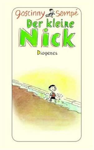 Der kleine Nick: Achtzehn prima Geschichten vom kleinen Nick und seinen Freunden