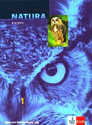 Natura 1 - Biologie für Bezirksschulen und Untergymnasien: Schülerbuch
