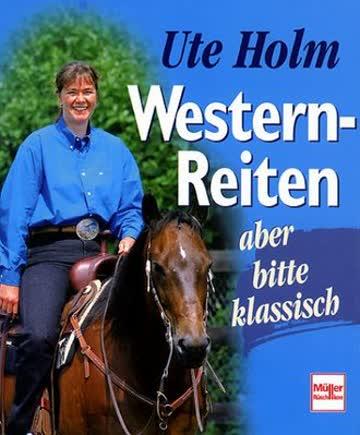 Western-Reiten - aber bitte klassisch