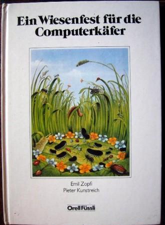 Ein Wiesenfest für die Computerkäfer