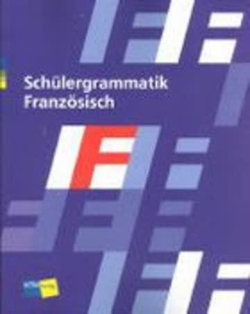 Schülergrammatik Französisch