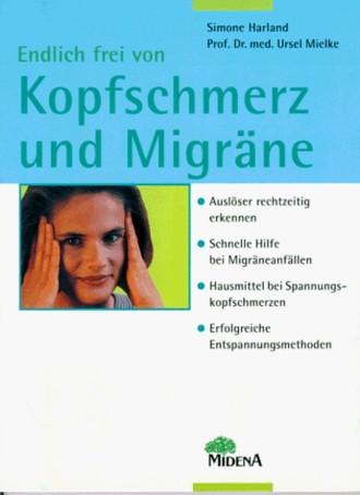Endlich frei von Kopfschmerz und Migräne