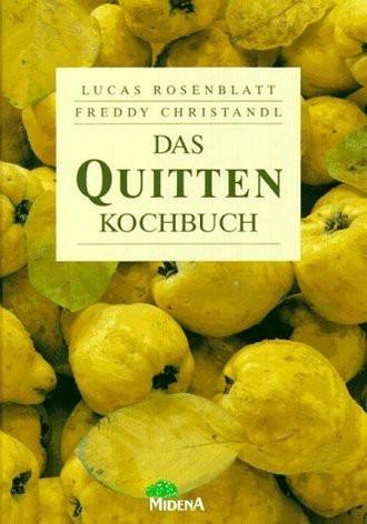 Das Quitten- Kochbuch