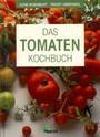 Das Tomaten-Kochbuch