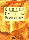Crepes, Omelettes, Pfannkuchen