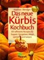 Das neue Kürbis- Kochbuch