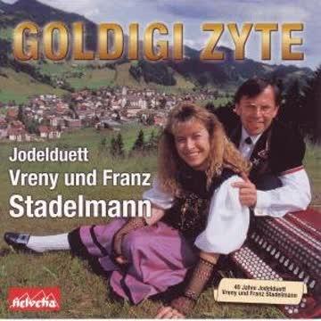 Vreny und Franz Stadelmann - Goldigi Zyte (40 Jahre)