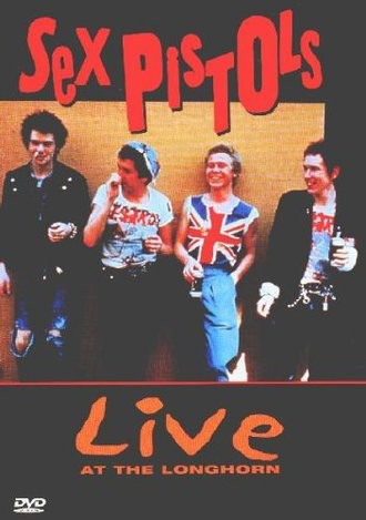 Sex Pistols - Live at the Longhorn