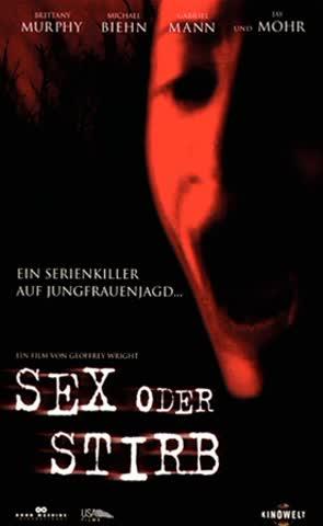 Sex oder Stirb