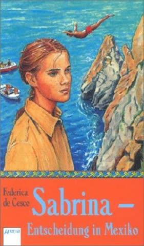 Sabrina. Entscheidung in Mexiko