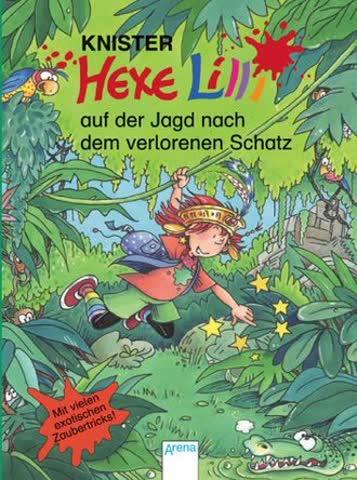 Hexe Lilli 14. Hexe Lilli Auf Der Jagd Nach Dem Verlorenen Schatz; Mit Vielen Exotischen Zaubertrick