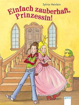 Einfach zauberhaft, Prinzessin!