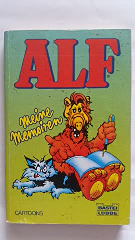 ALF. Meine Memoiren. Cartoons.