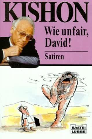 Wie unfair, David!