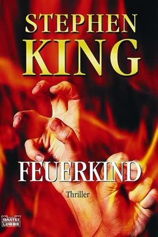 """Feuerkind: Das Buch zum Film """"Feuerteufel"""" (Allgemeine Reihe. Bastei Lübbe Taschenbücher)"""
