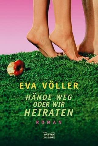 Hände weg oder wir heiraten: Roman (Allgemeine Reihe. Bastei Lübbe Taschenbücher)
