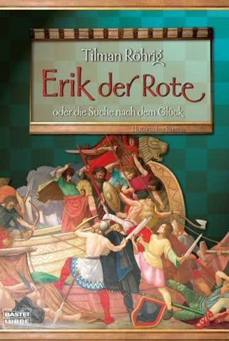 Erik Der Rote Oder Die Suche Nach Dem Glück