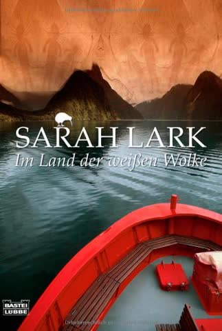 Im Land der weißen Wolke: Roman (Die Weiße-Wolke-Saga, Band 1)