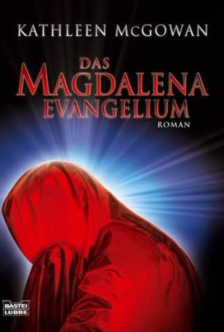 Das Magdalena-Evangelium: Roman (Allgemeine Reihe. Bastei Lübbe Taschenbücher)